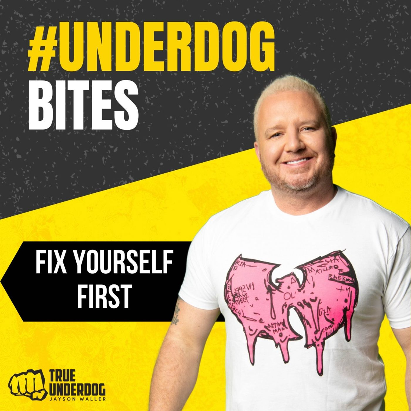 #UnderdogBites: Fix Yourself First with Jayson Waller