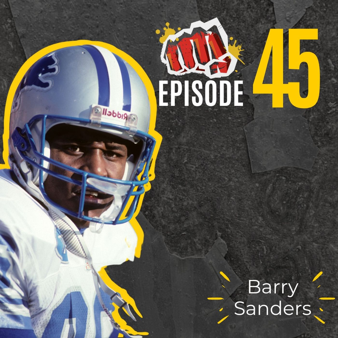 #45: Staying in the Moment with Barry Sanders