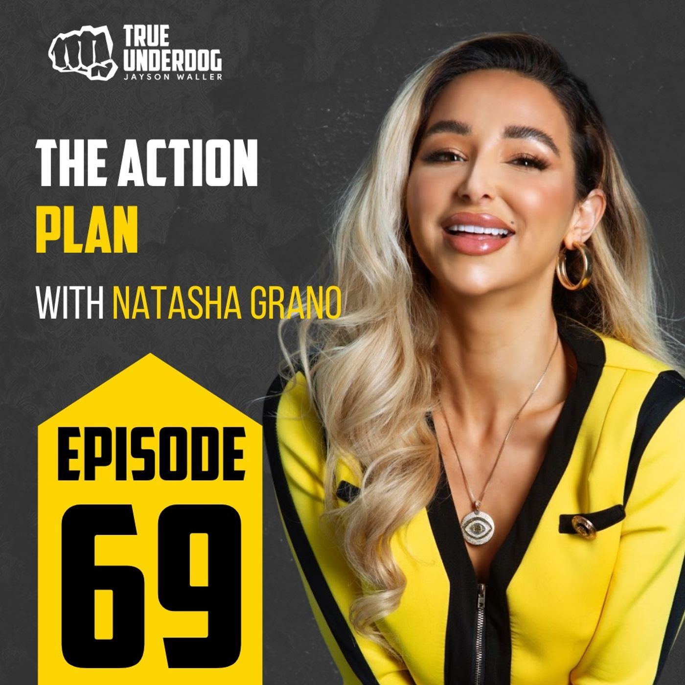 #69: The Action Plan with Natasha Grano