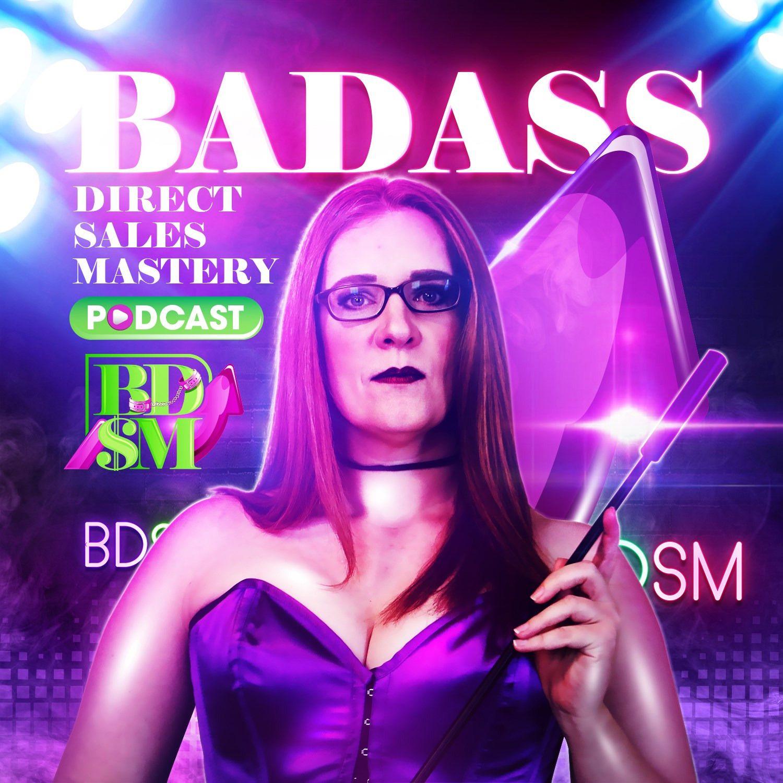 Badass Direct Sales Mastery