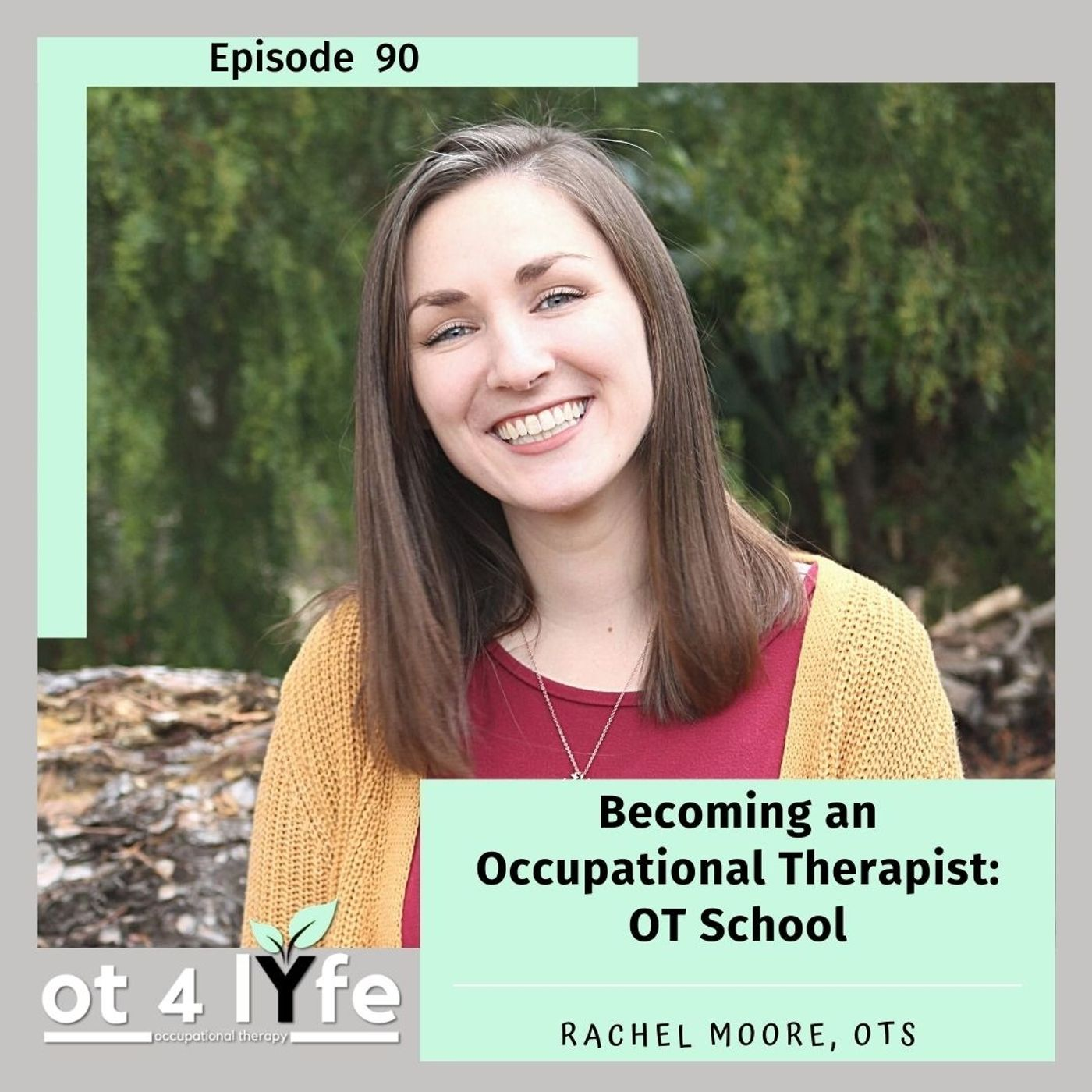 Becoming an Occupational Therapist: OT School
