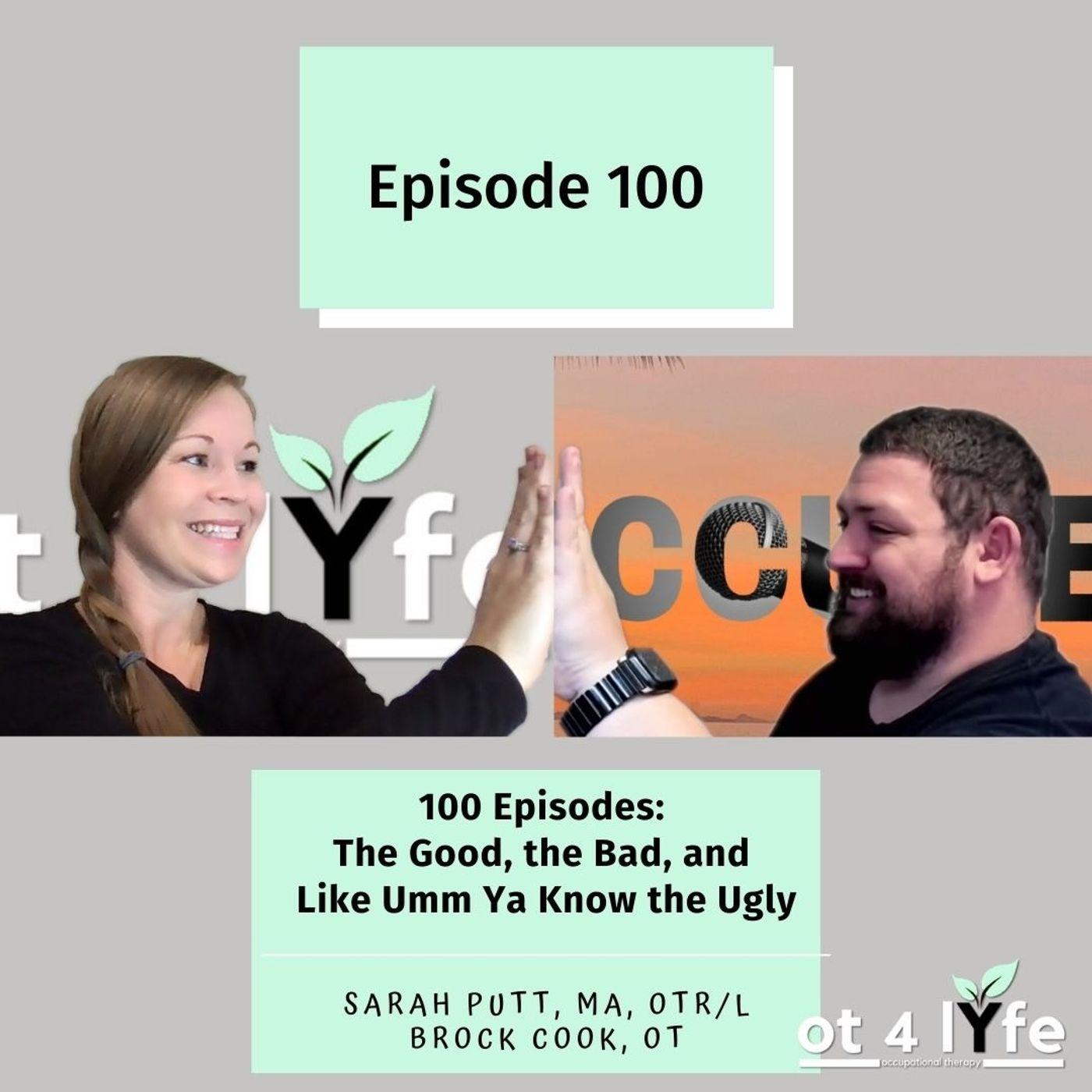 100 Episodes: The Good, the Bad, and Like Umm Ya Know the Ugly