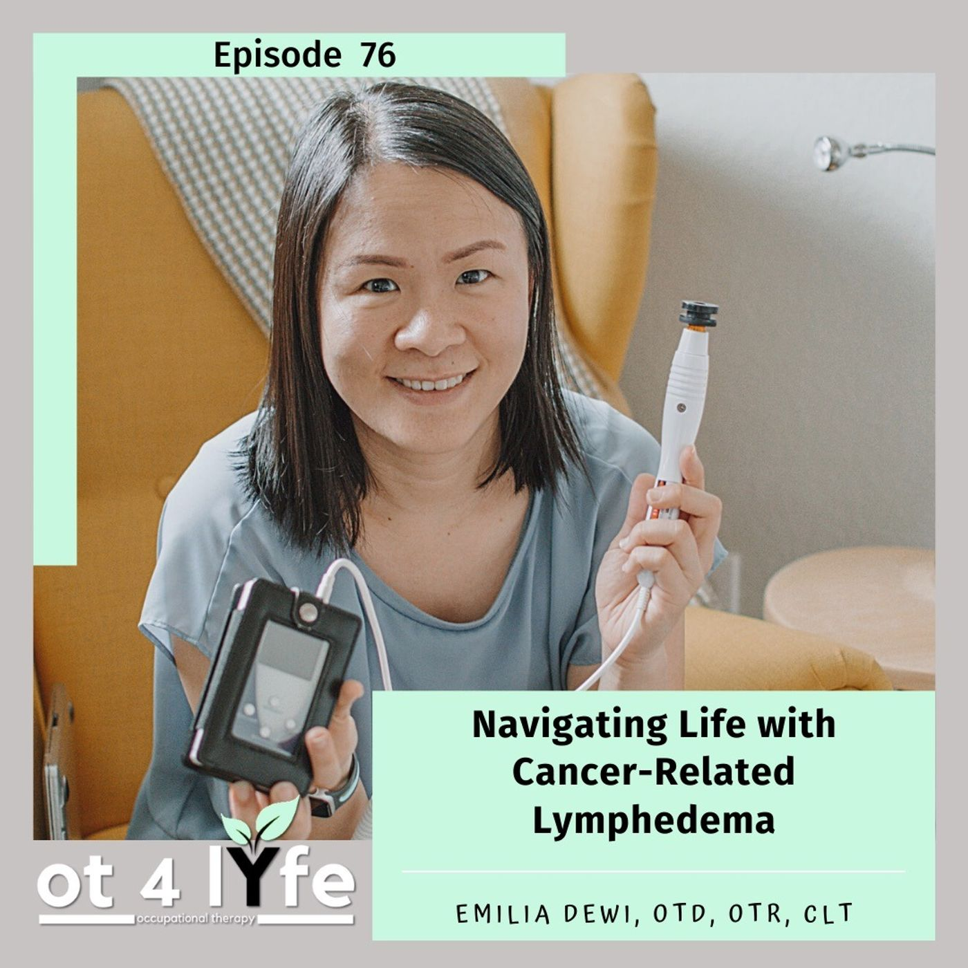 Navigating Life with Cancer-Related Lymphedema with Emilia Dewi