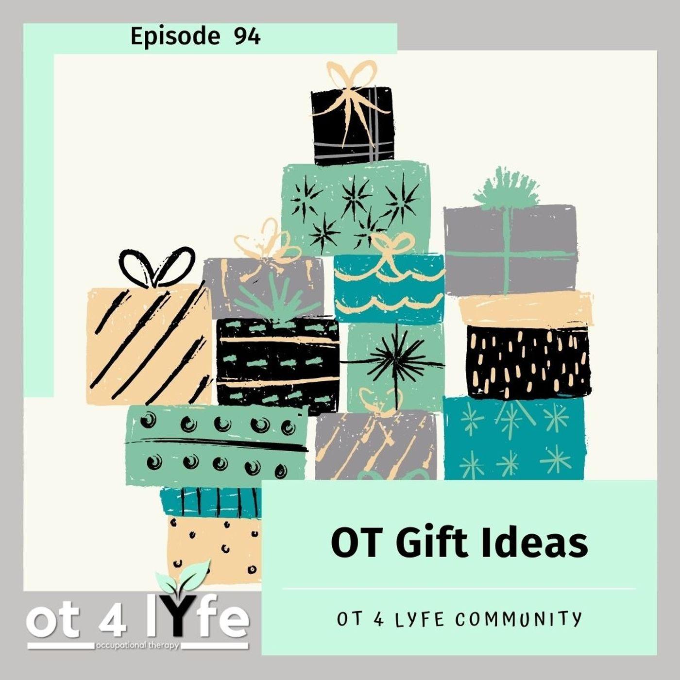 OT Gift Ideas