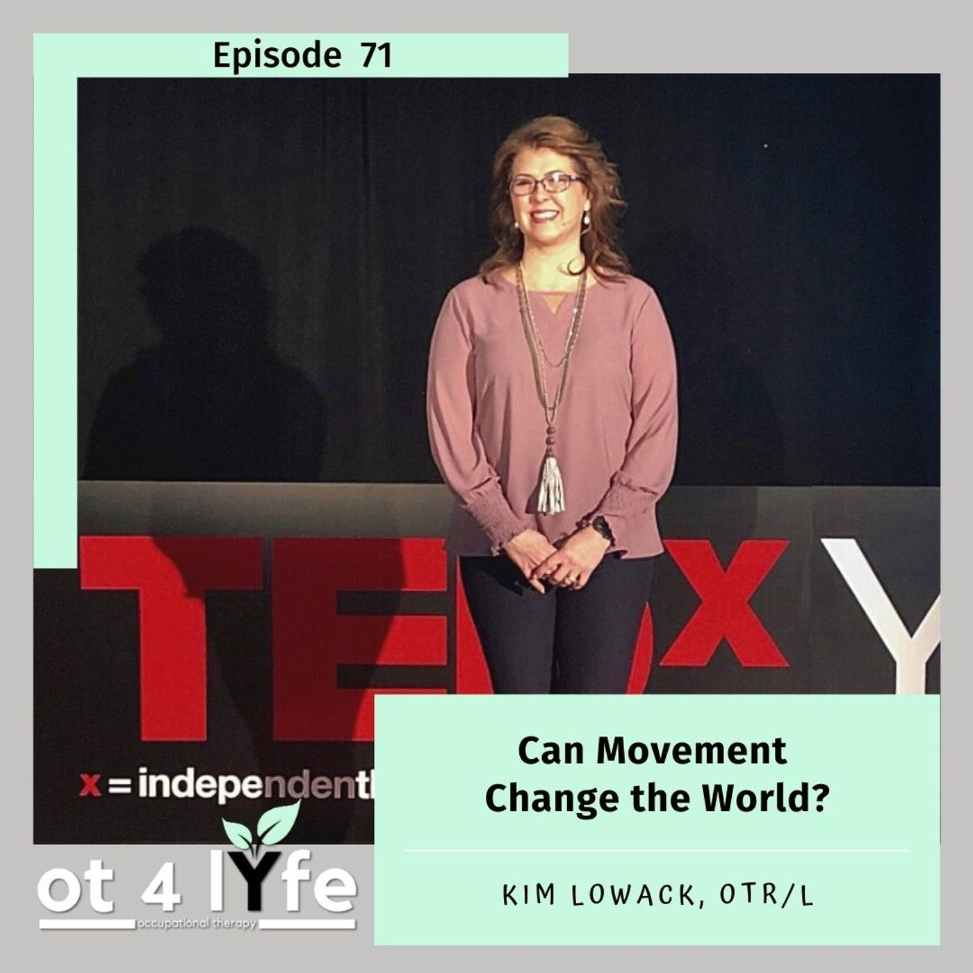 Can Movement Change the World with Kim Lowack