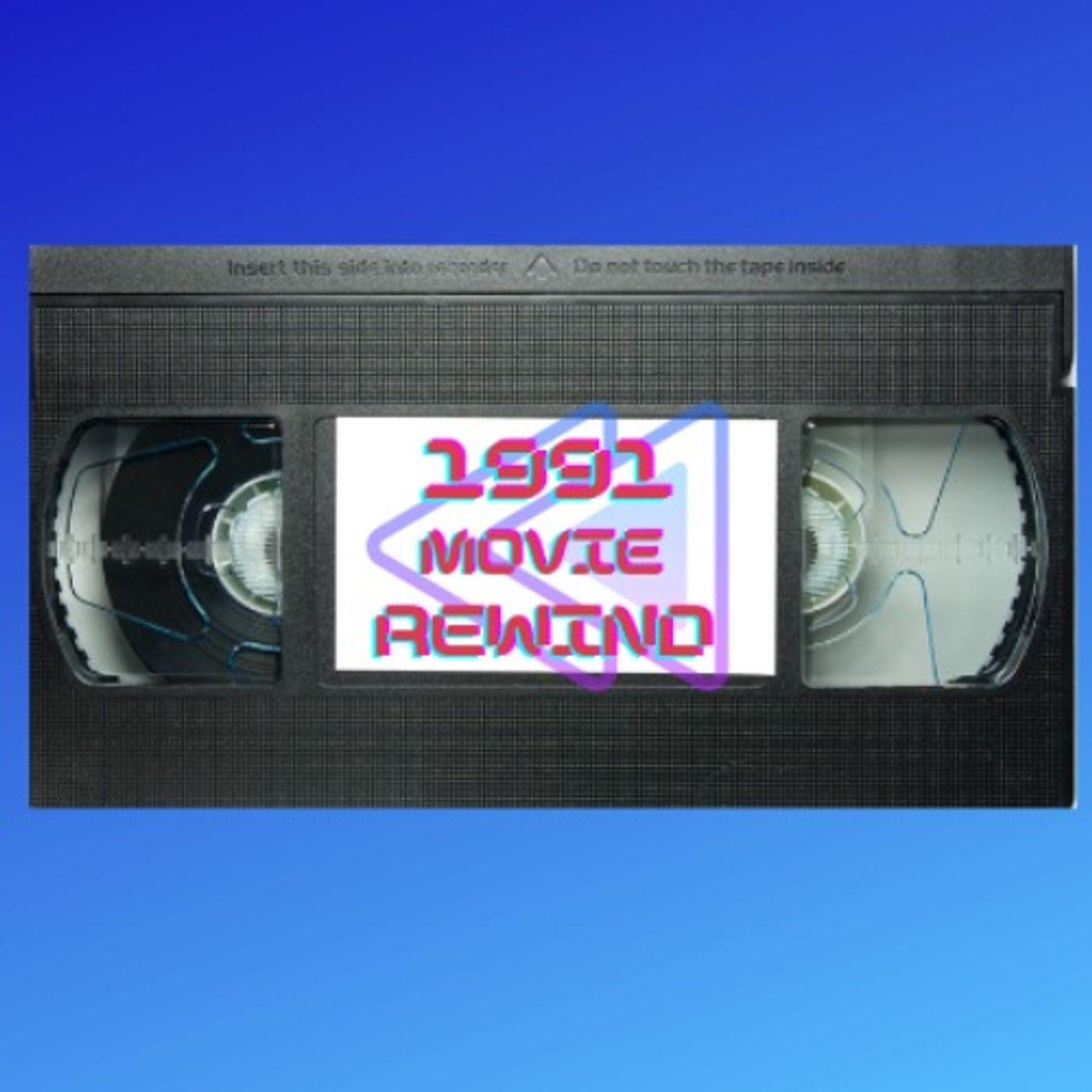 1991 Movie Rewind