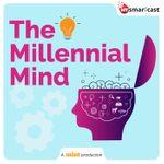 The Millennial Mind