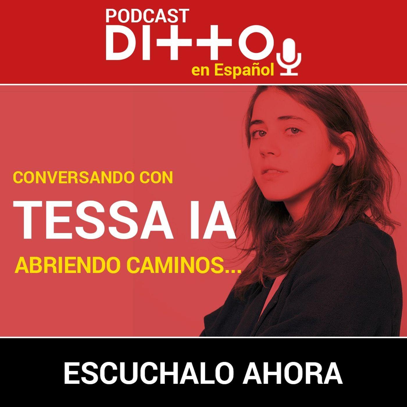 Conversando con Tessa IA: Abriendo caminos...