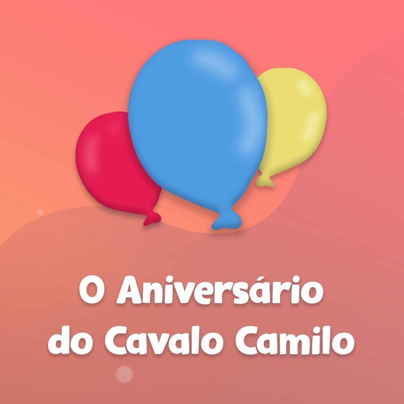 O Aniversário do Cavalo Camilo