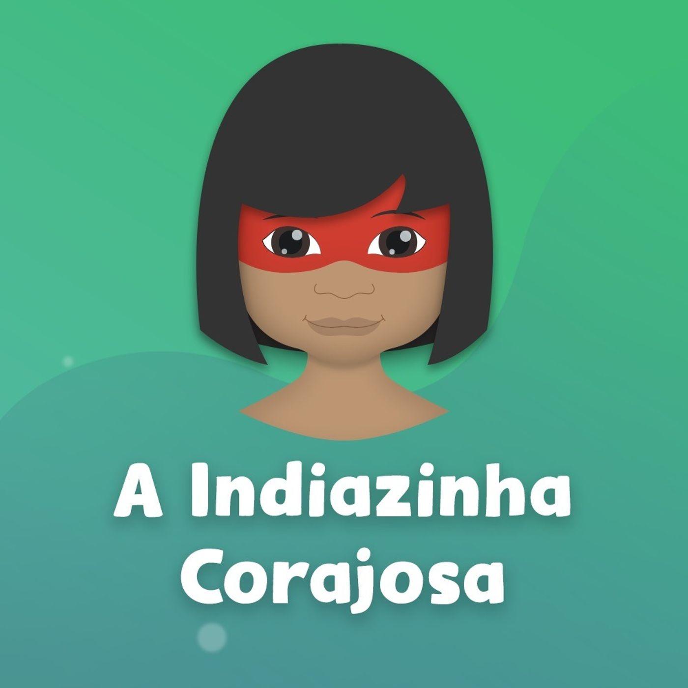 A Indiazinha Corajosa