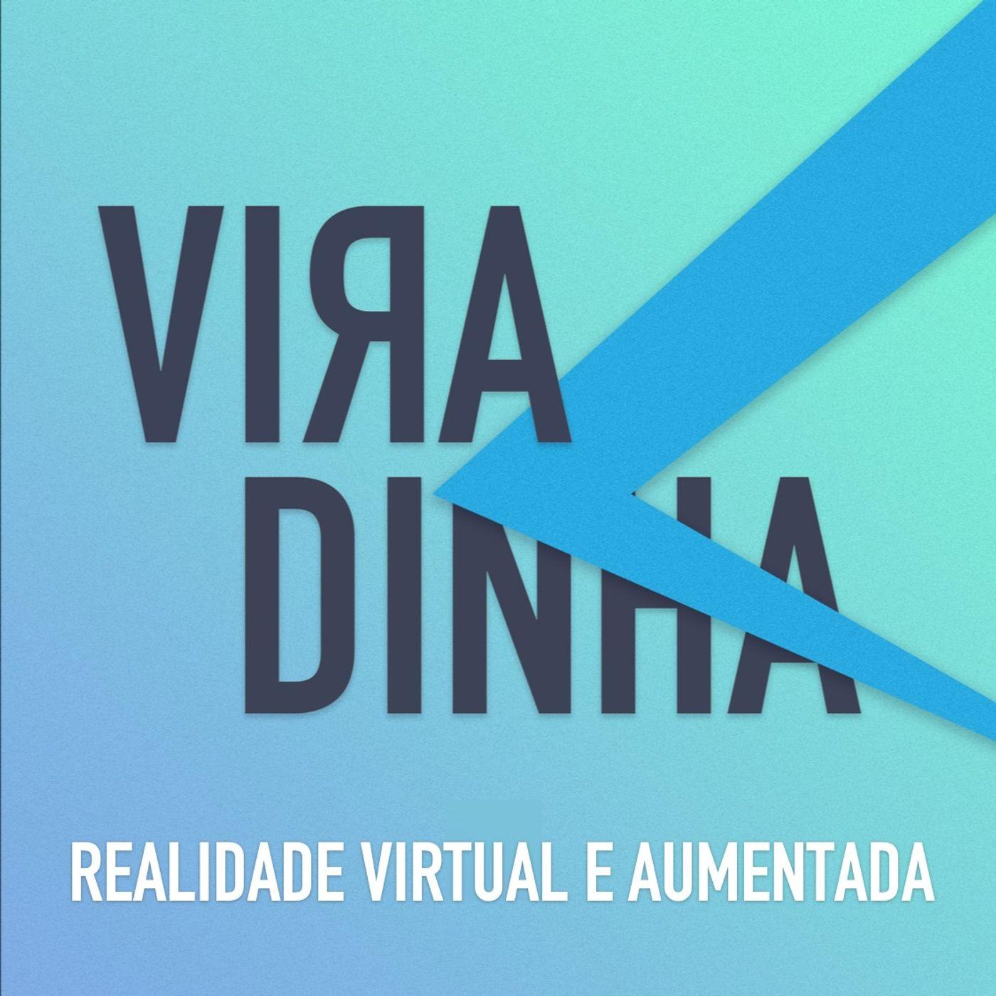 [Bônus] Viradinha: Realidade Virtual e Aumentada
