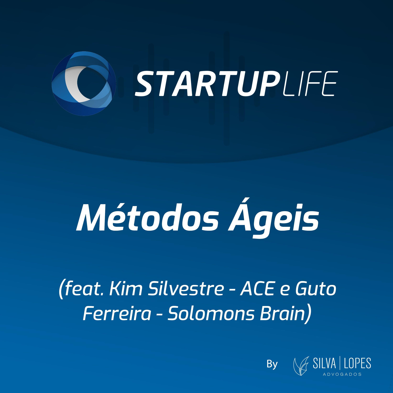 Métodos Ágeis [com Kim Silvestre (ACE) e Guto Ferreira (Solomons Brain)]
