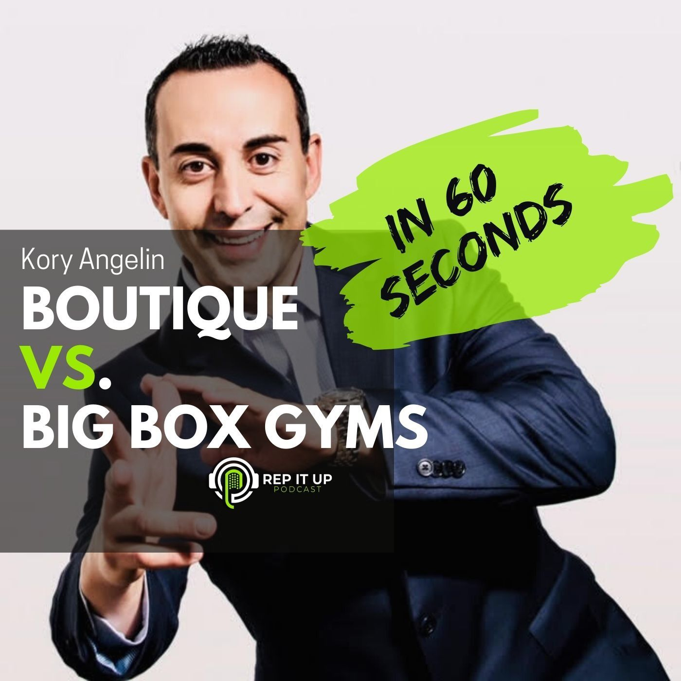 REP IT UP IN 60 SEC.: BOUTIQUE VS. BIG BOX GYMS