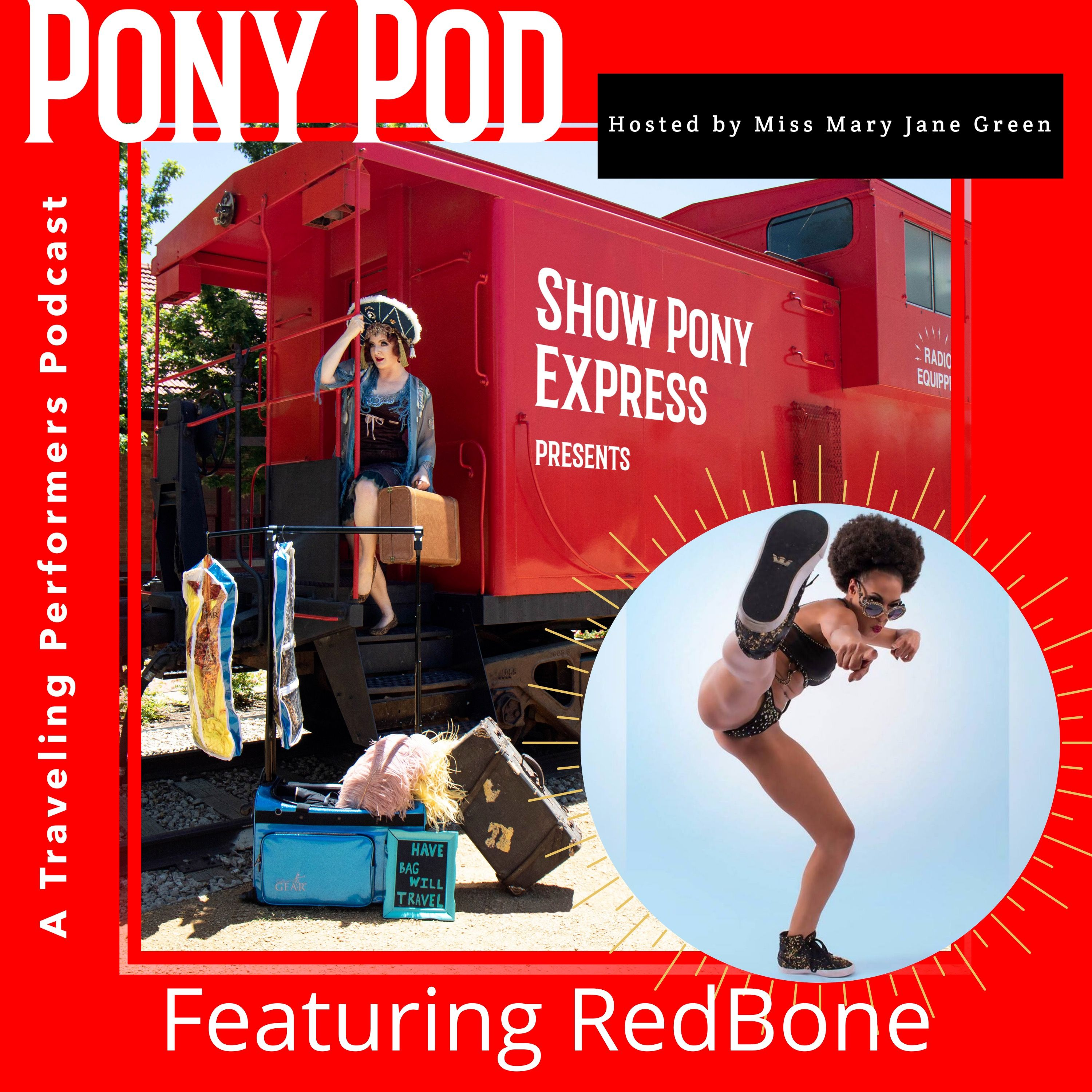 Pony Pod - A Traveling Performers Podcast featuring RedBone
