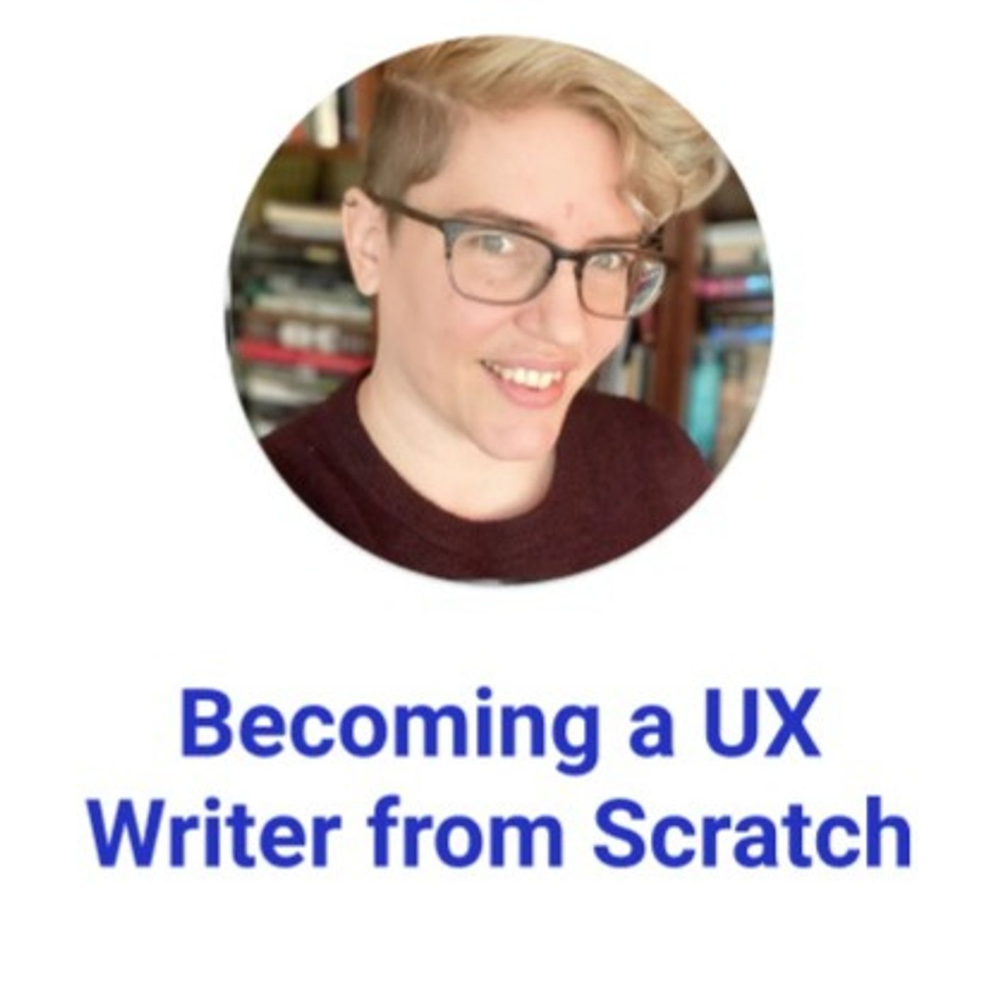 Becoming a UX Writer from Scratch with Sarah Kessler of Gympass