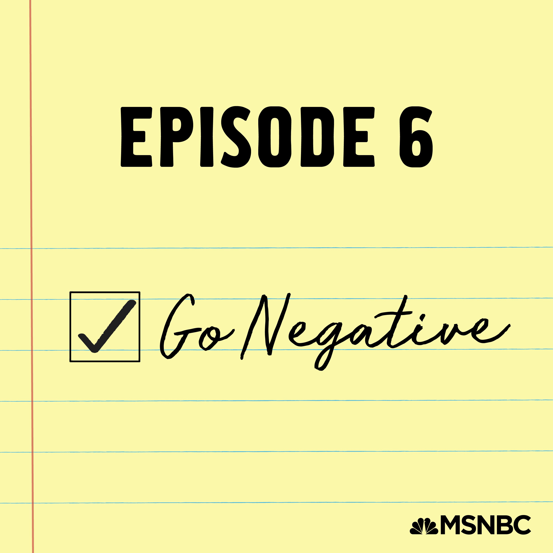 6 - Go Negative