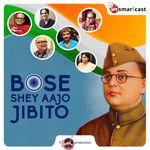 Bose, Shey Aajo Jibito