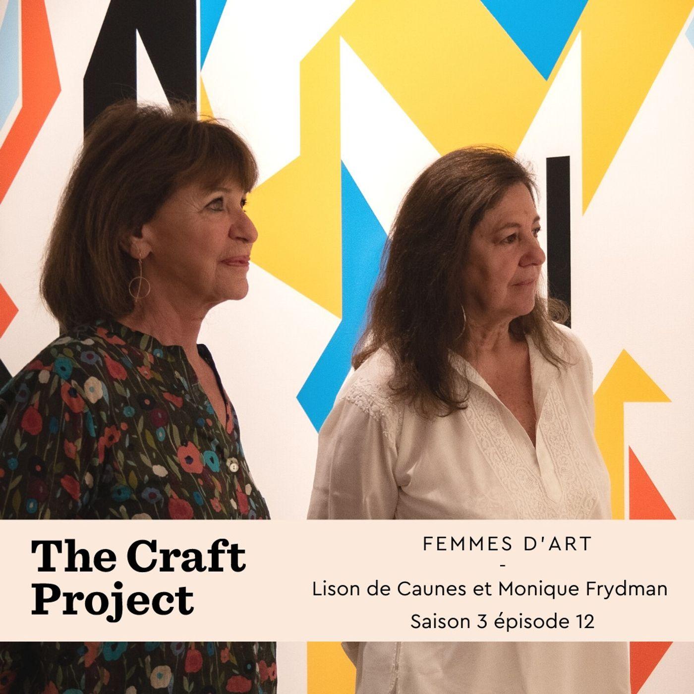 Femmes d'art, Lison de Caunes et Monique Frydman