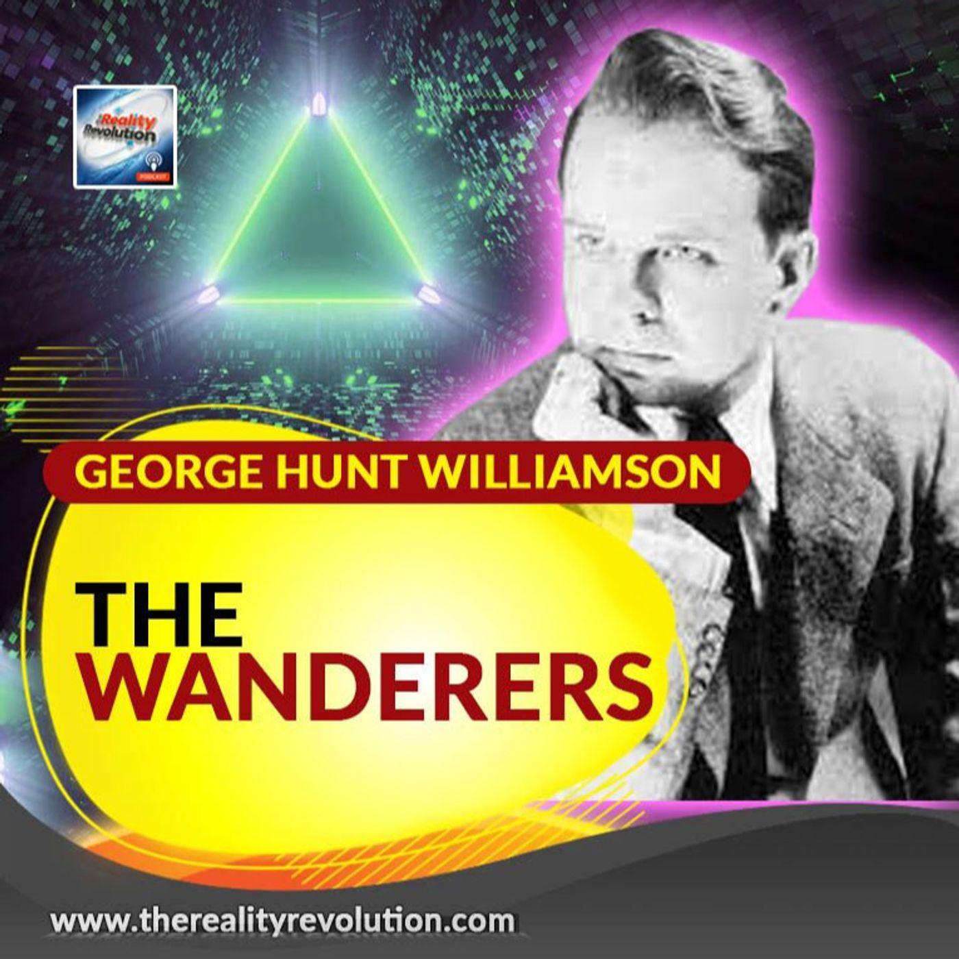 George Hunt Williamson - The Wanderers