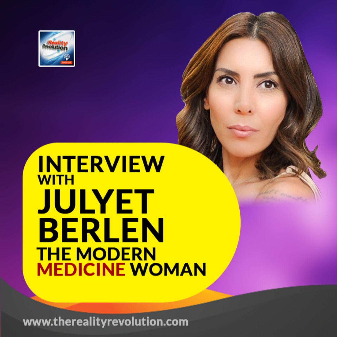 Interview with Julyet Berlen - The Modern Medicine Woman