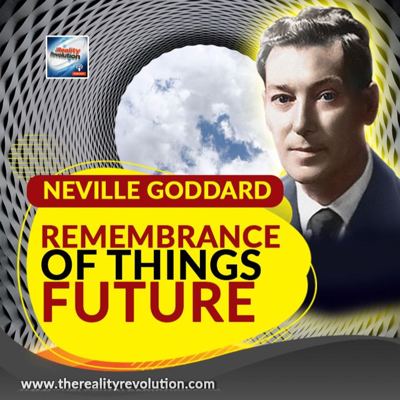 Neville Goddard - Remembrance Of Things Future