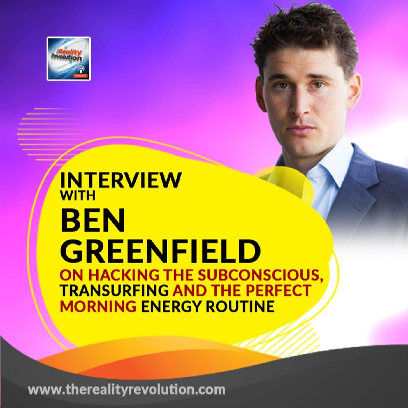 Interview with Ben Greenfield on Reality Hacking & The Perfect Morning Routine