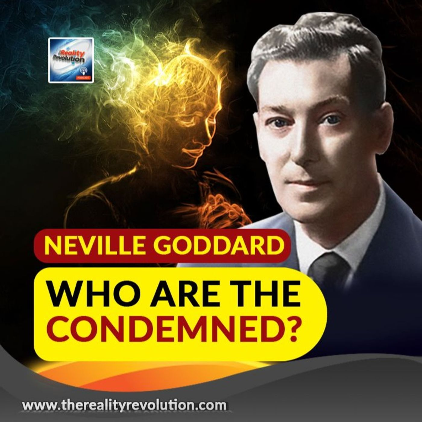 Neville Goddard Who Are The Condemned?