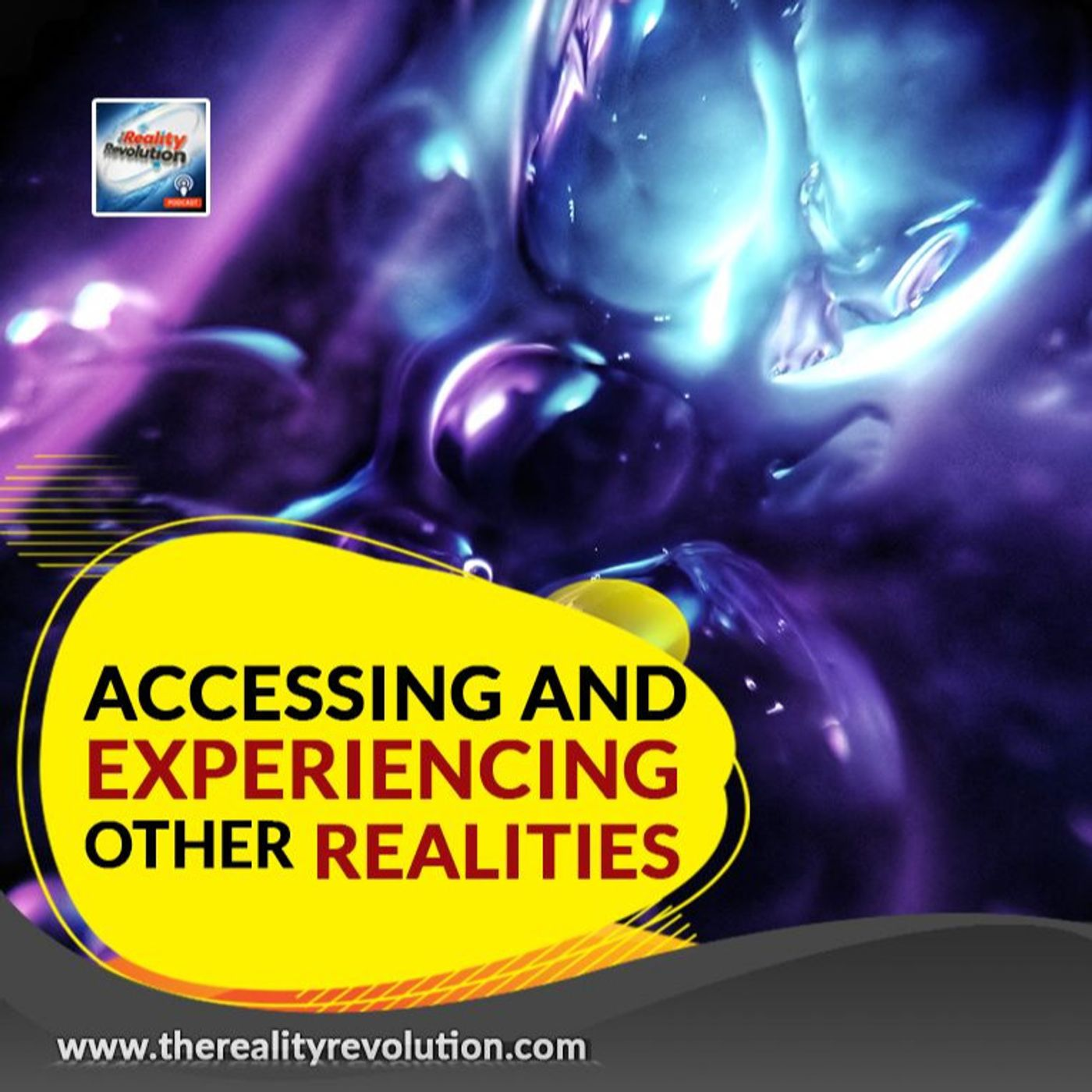 Accessing And Experiencing Other Realities