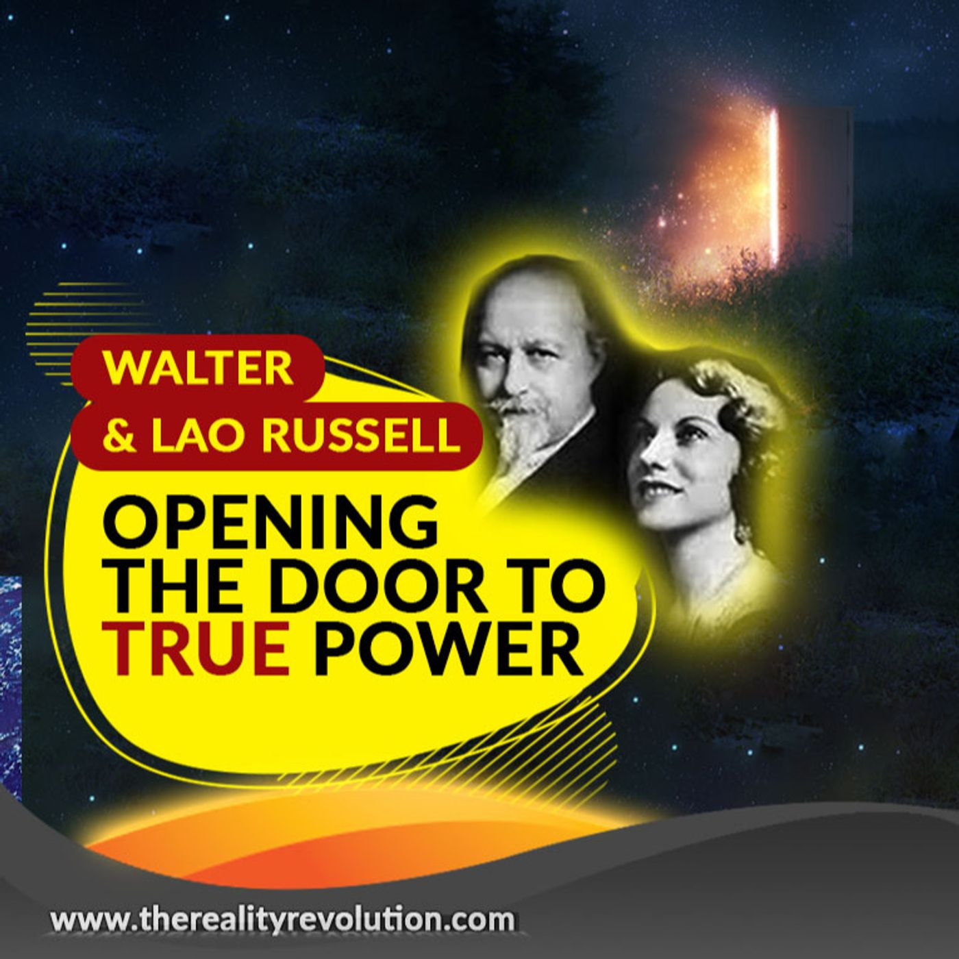 Walter And Lao Russell - Opening The Door To True Power