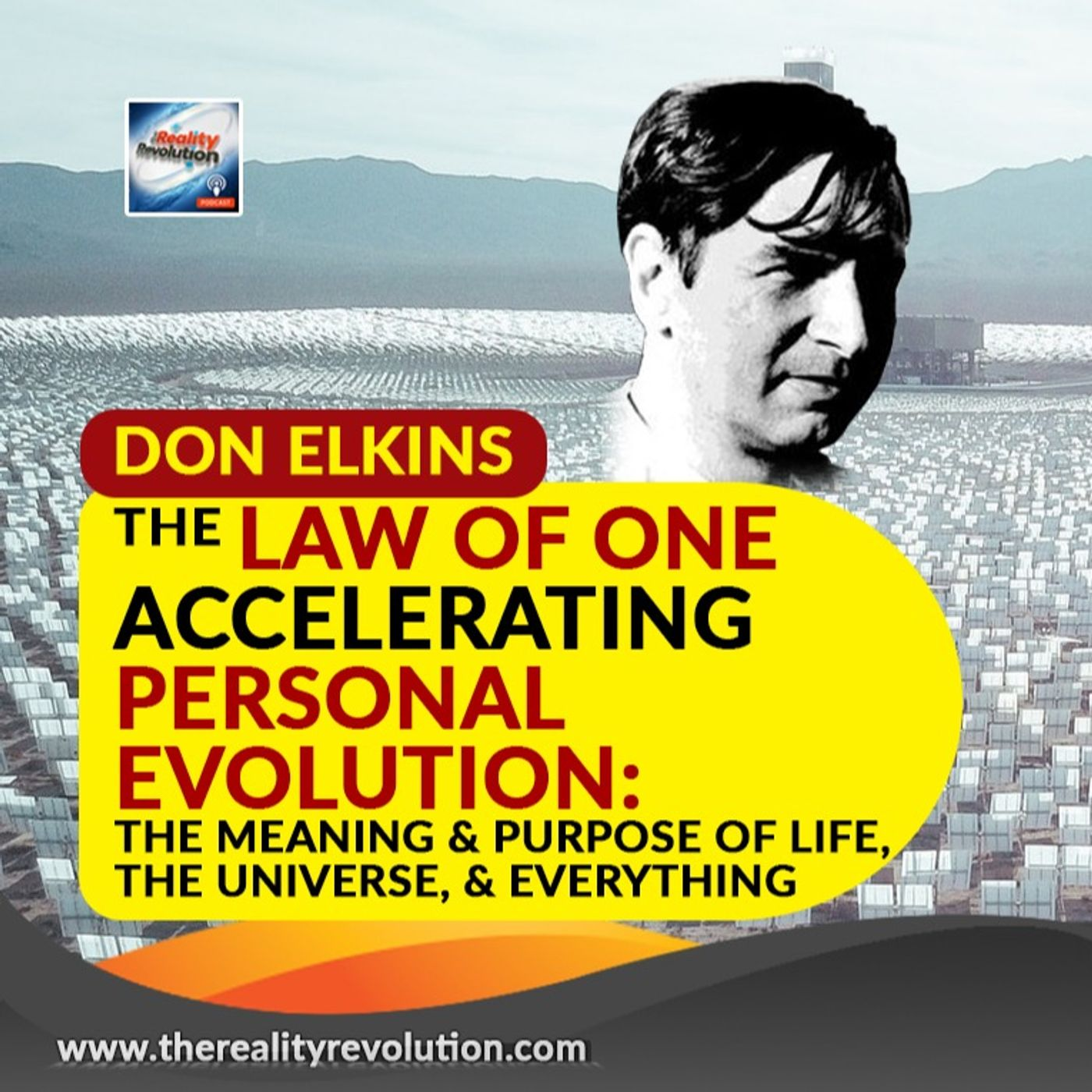 The Law Of One: Accelerating Personal Evolution The Meaning & Purpose Of Life, The Universe & Everything By Don Elkins