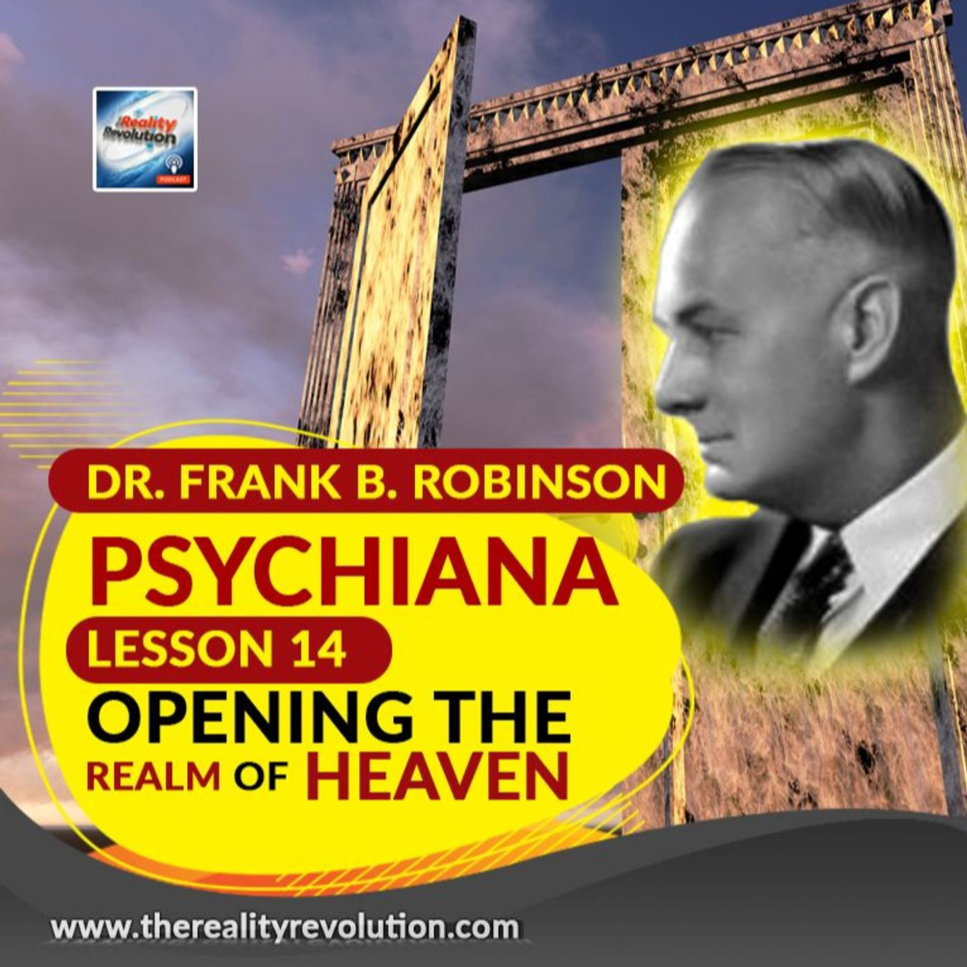 Dr. Frank B  Robinson Psychiana Lesson 14 Opening The Realm Of Heaven