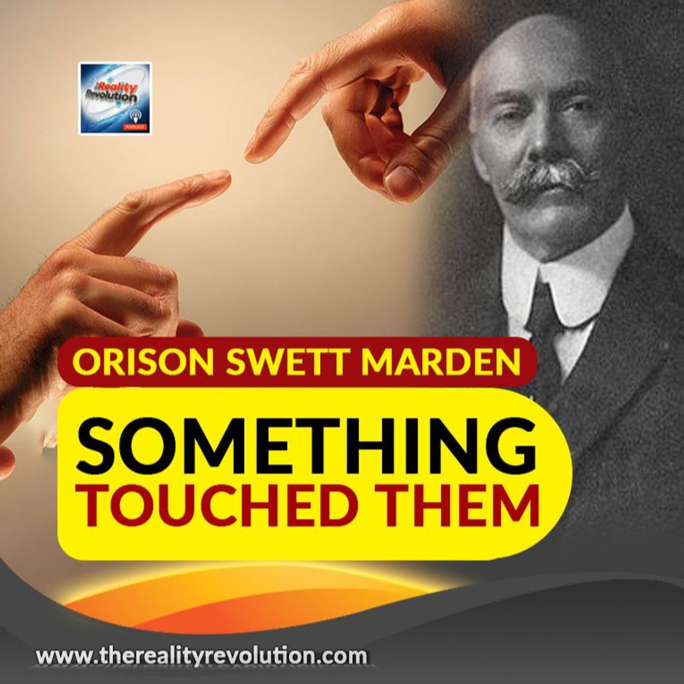 Orison Swett Marden Something Touched Them