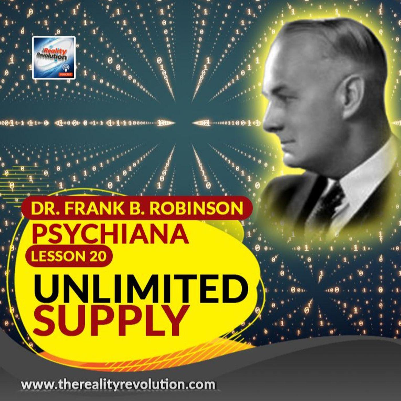 Dr Frank B Robinson Psychiana Lesson 20 Unlimited Supply