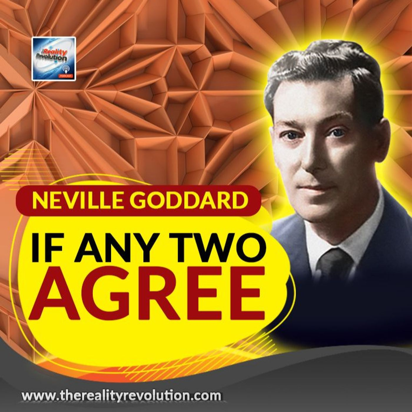 Neville Goddard - If Any Two Agree
