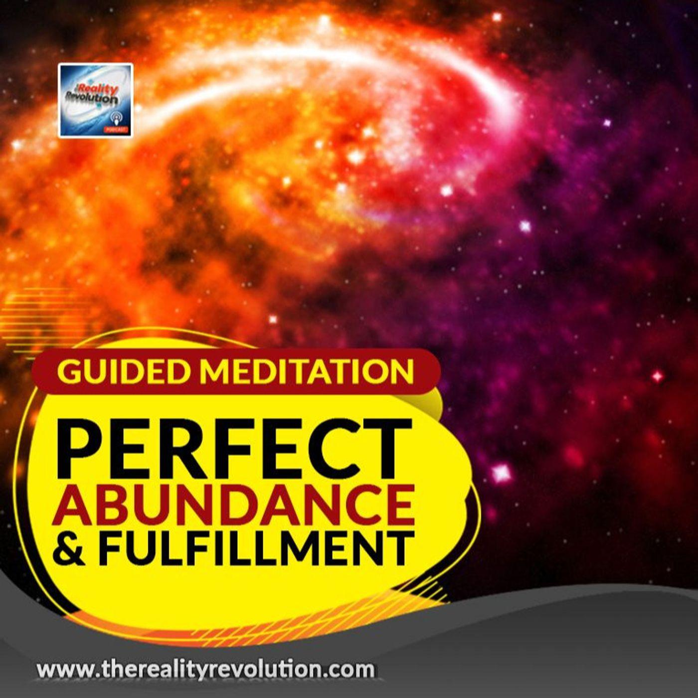 Guided Meditation Perfect Abundance And Fulfillment