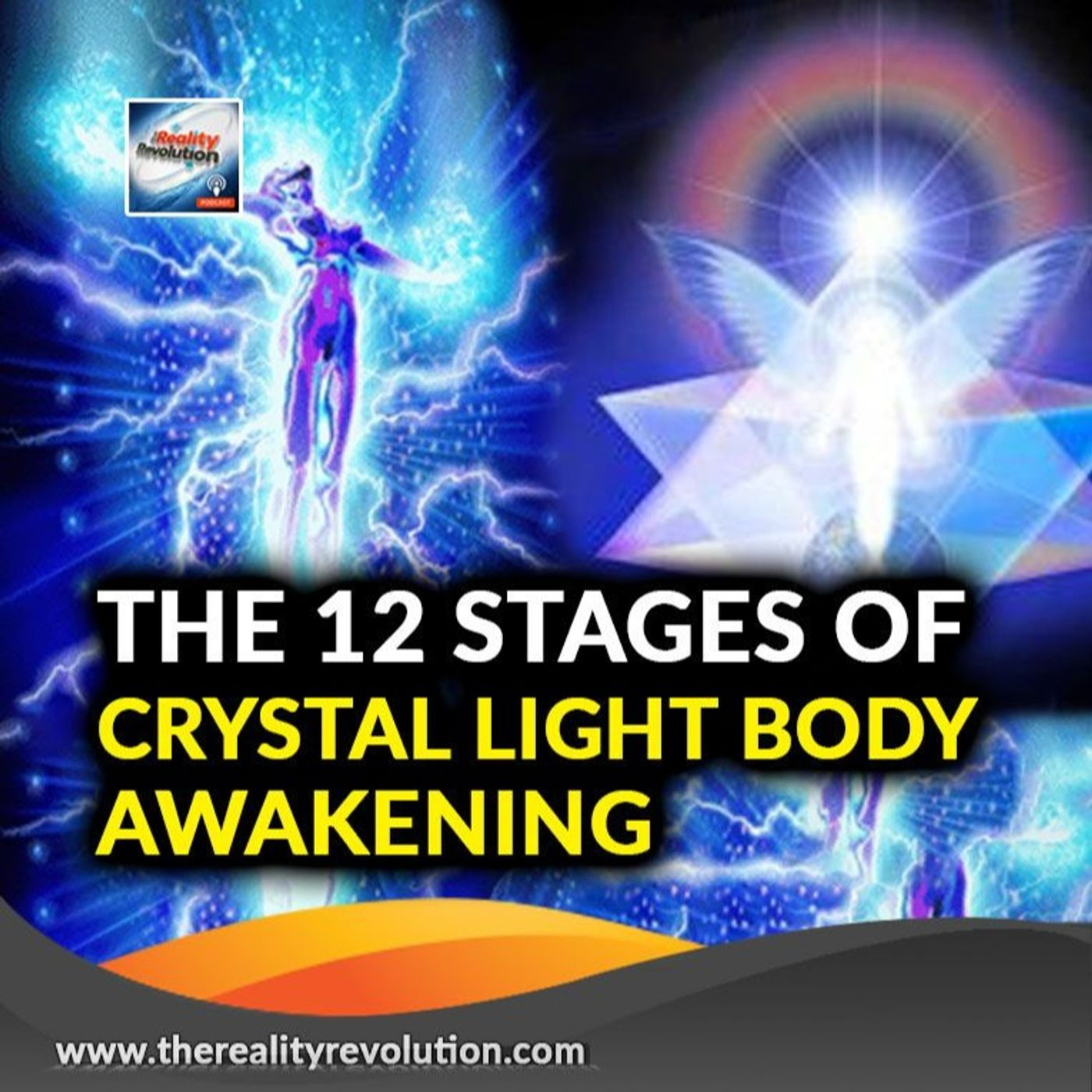The 12 Stages In Awakening The Crystal Light Body