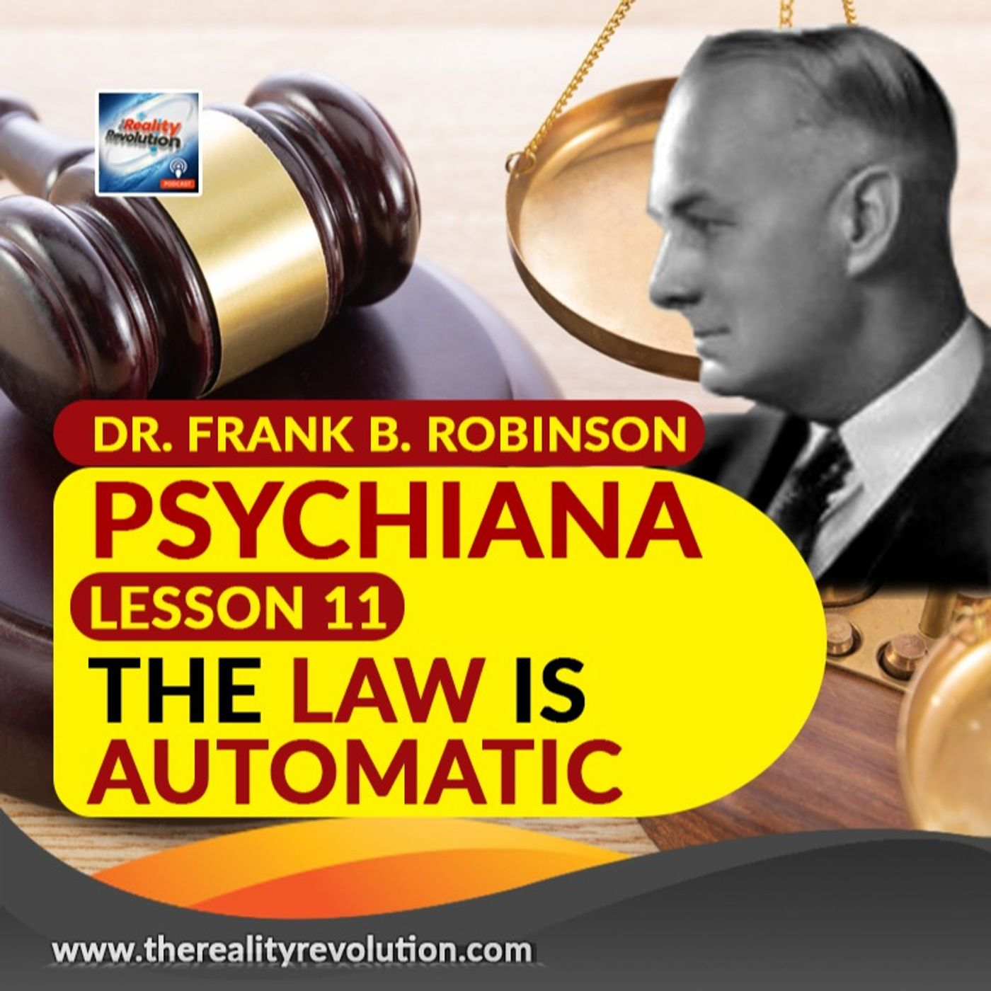 Dr Frank B  Robinson Psychiana Lesson 11 The Law Is Automatic