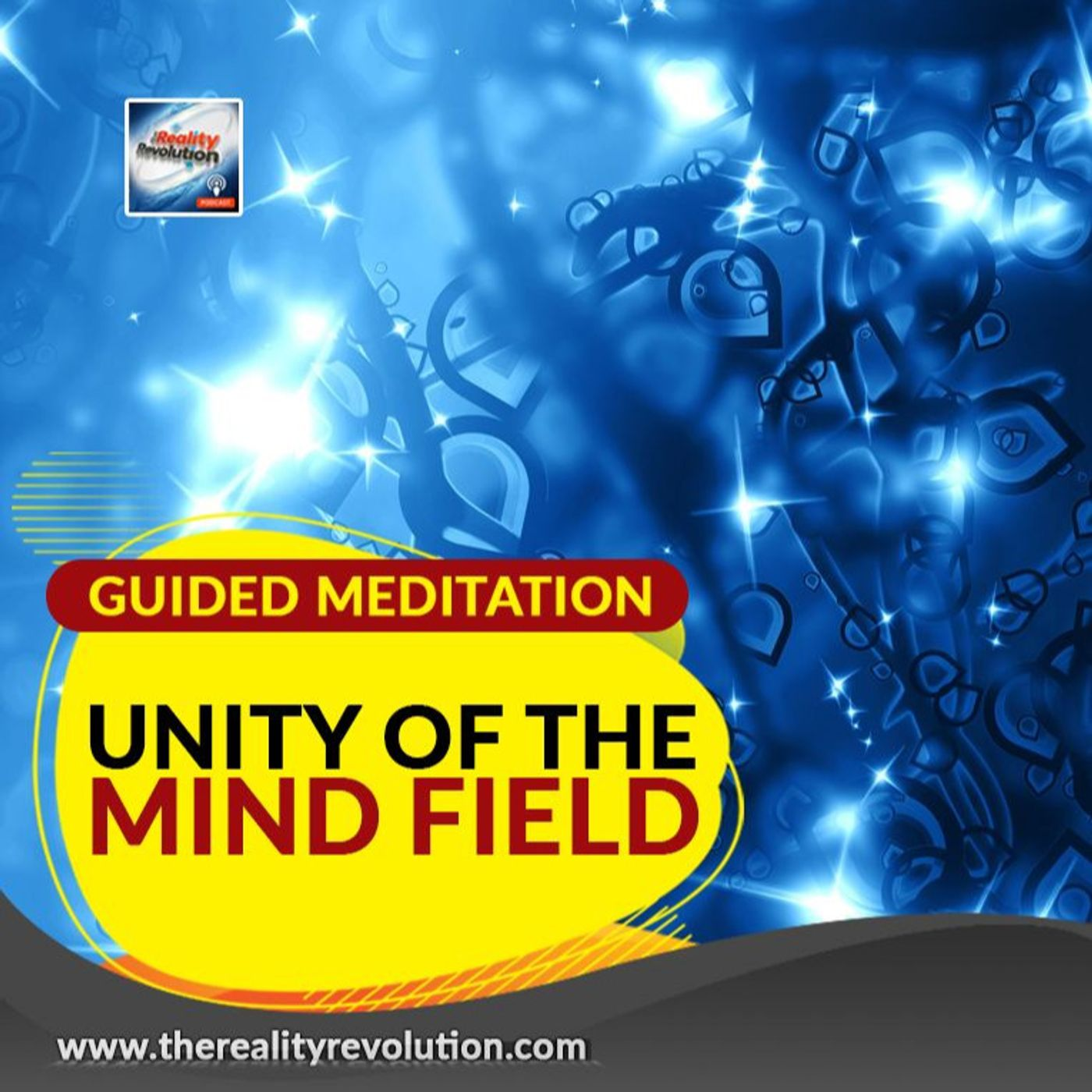 Guided Meditation Unity Of The Mind Field