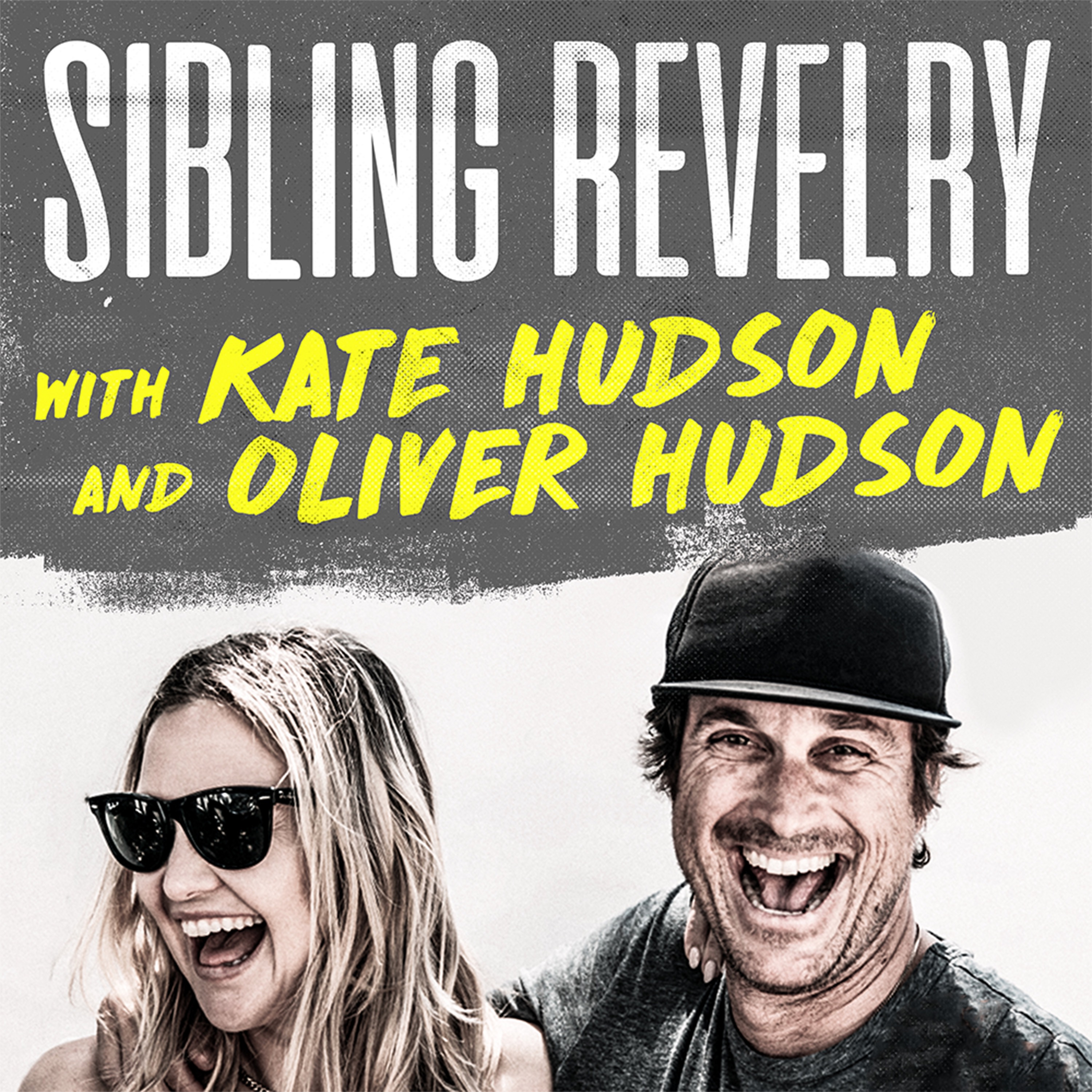 Sibling Revelry with Kate Hudson and Oliver Hudson
