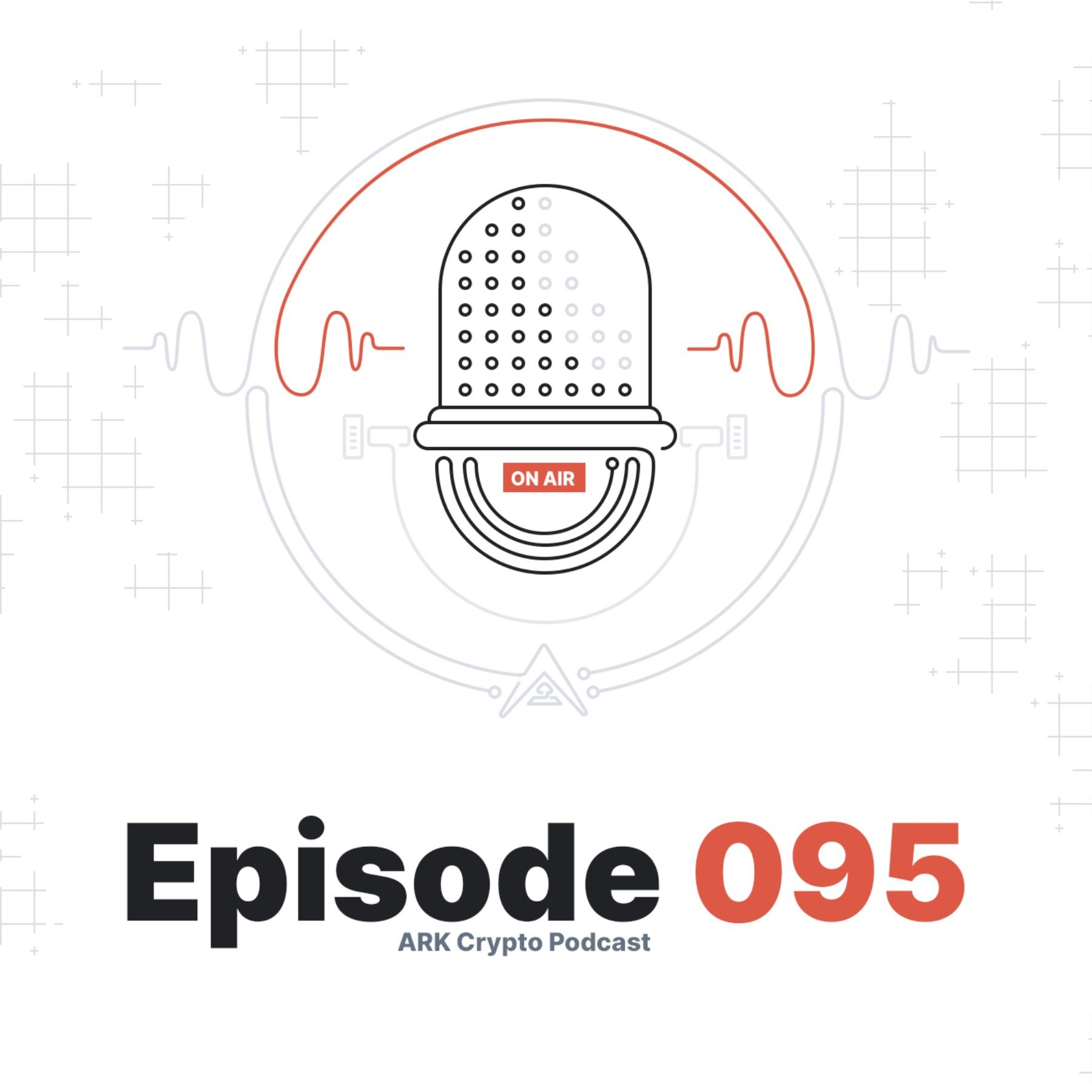 Comparing the Approaches of ARK and Ethereum - ARK Crypto Podcast #095
