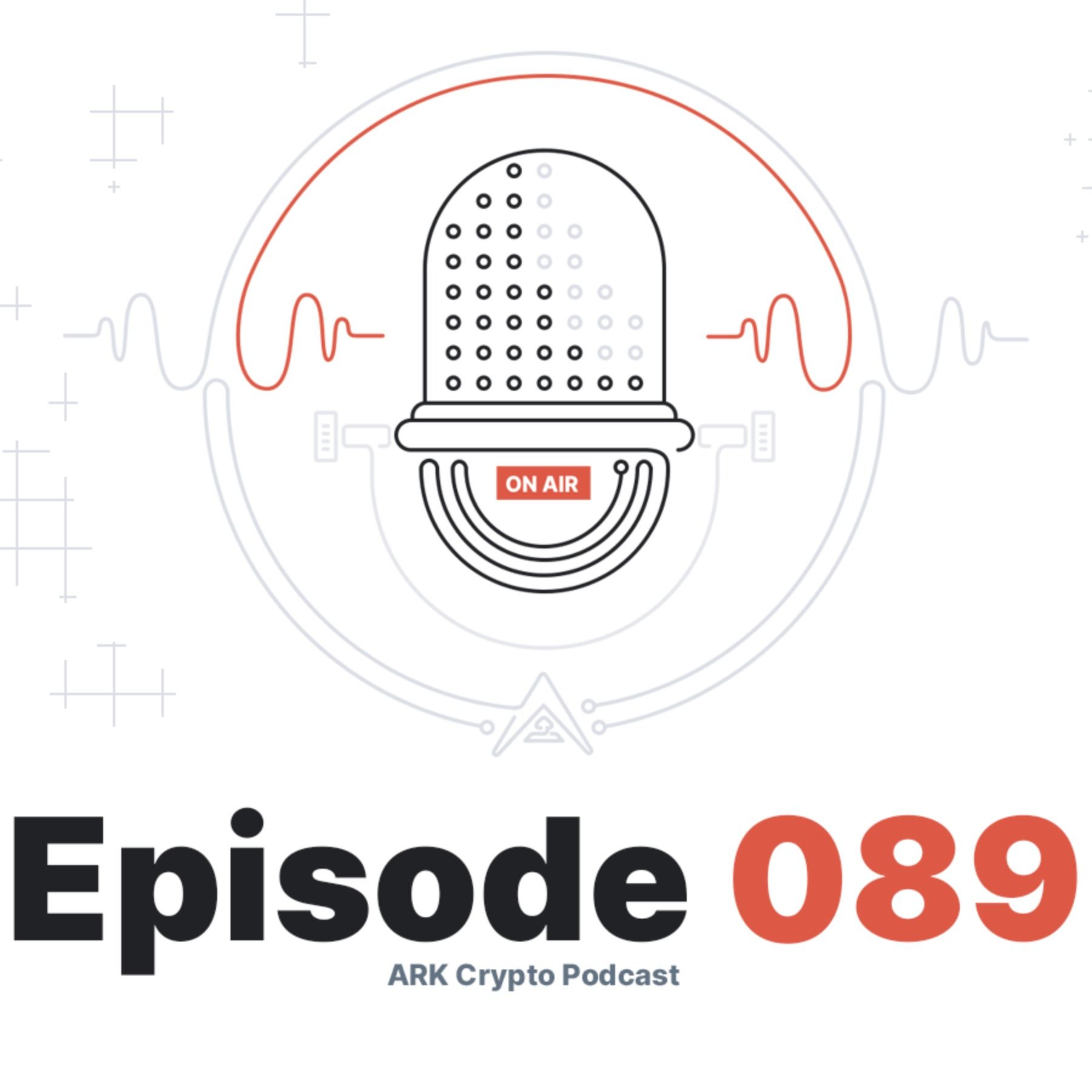 Question and Answers on ARK Core, Deployer, Wallets, and More - ARK Crypto Podcast #089