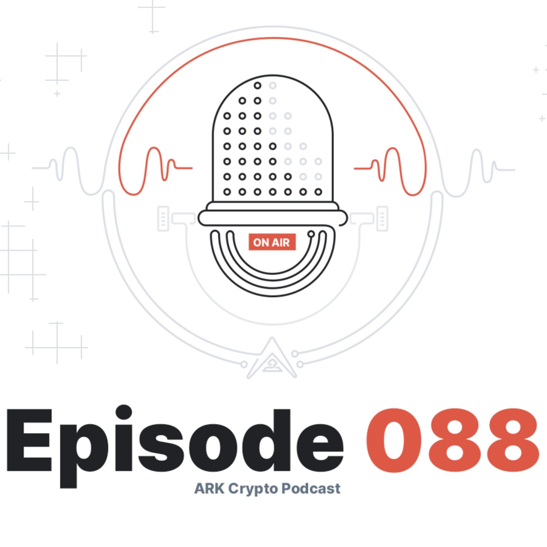AMA Results with the ARK Team on ChangeNOW Telegram - ARK Crypto Podcast #088