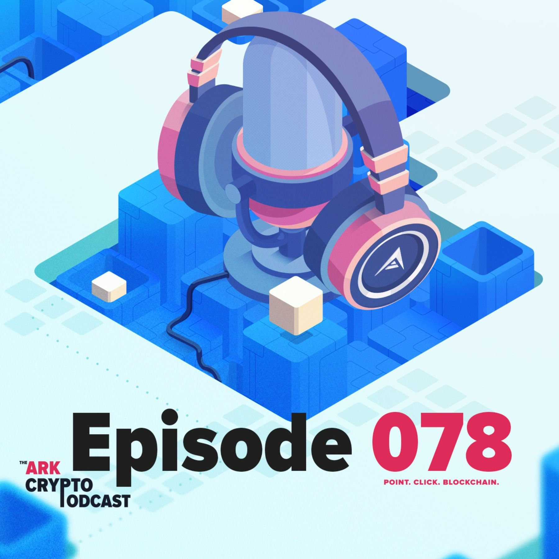 ARK.io Monthly Update May 2020 - ARK Crypto Podcast #078