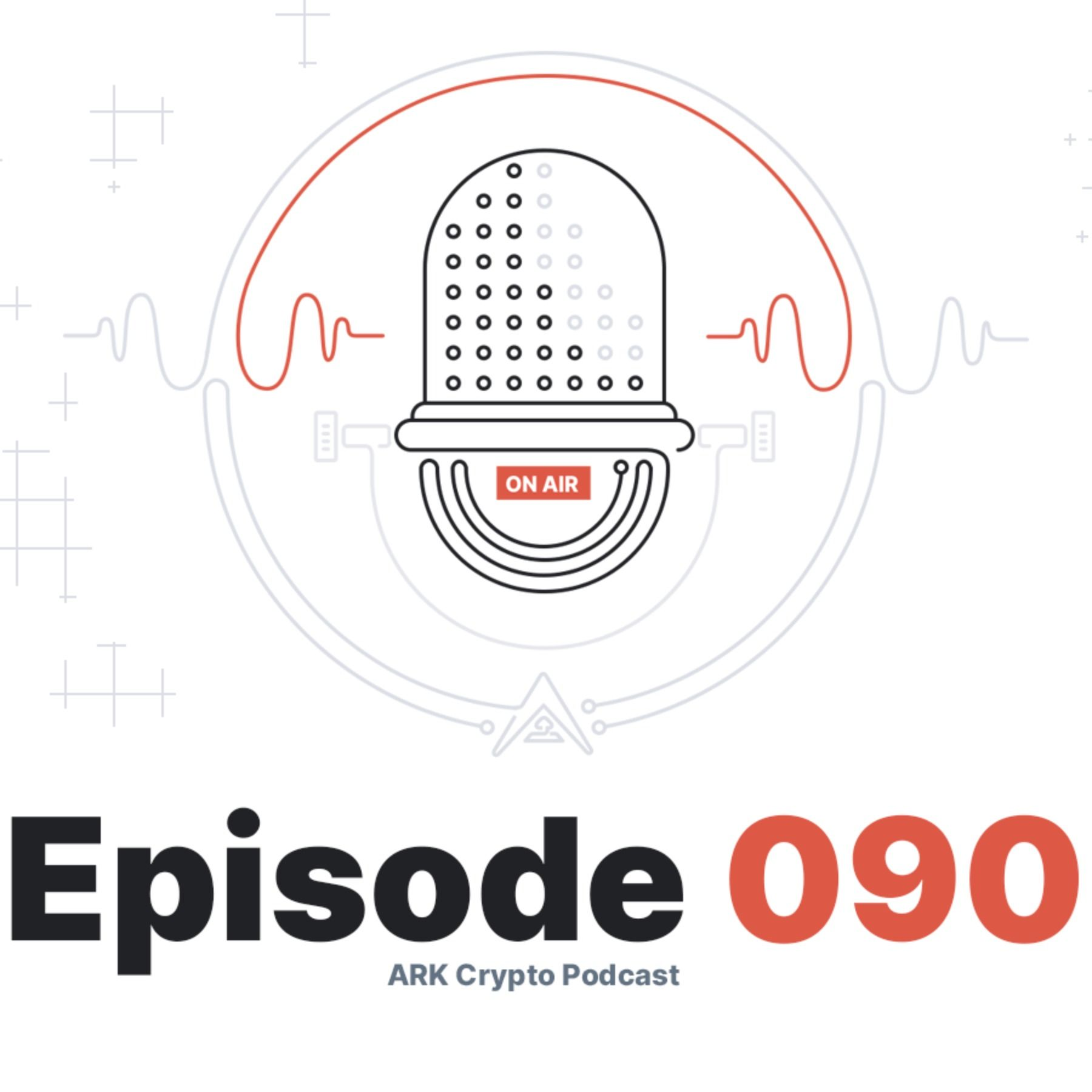 Question and Answers on ARK Technology (for Developers)- ARK Crypto Podcast #090