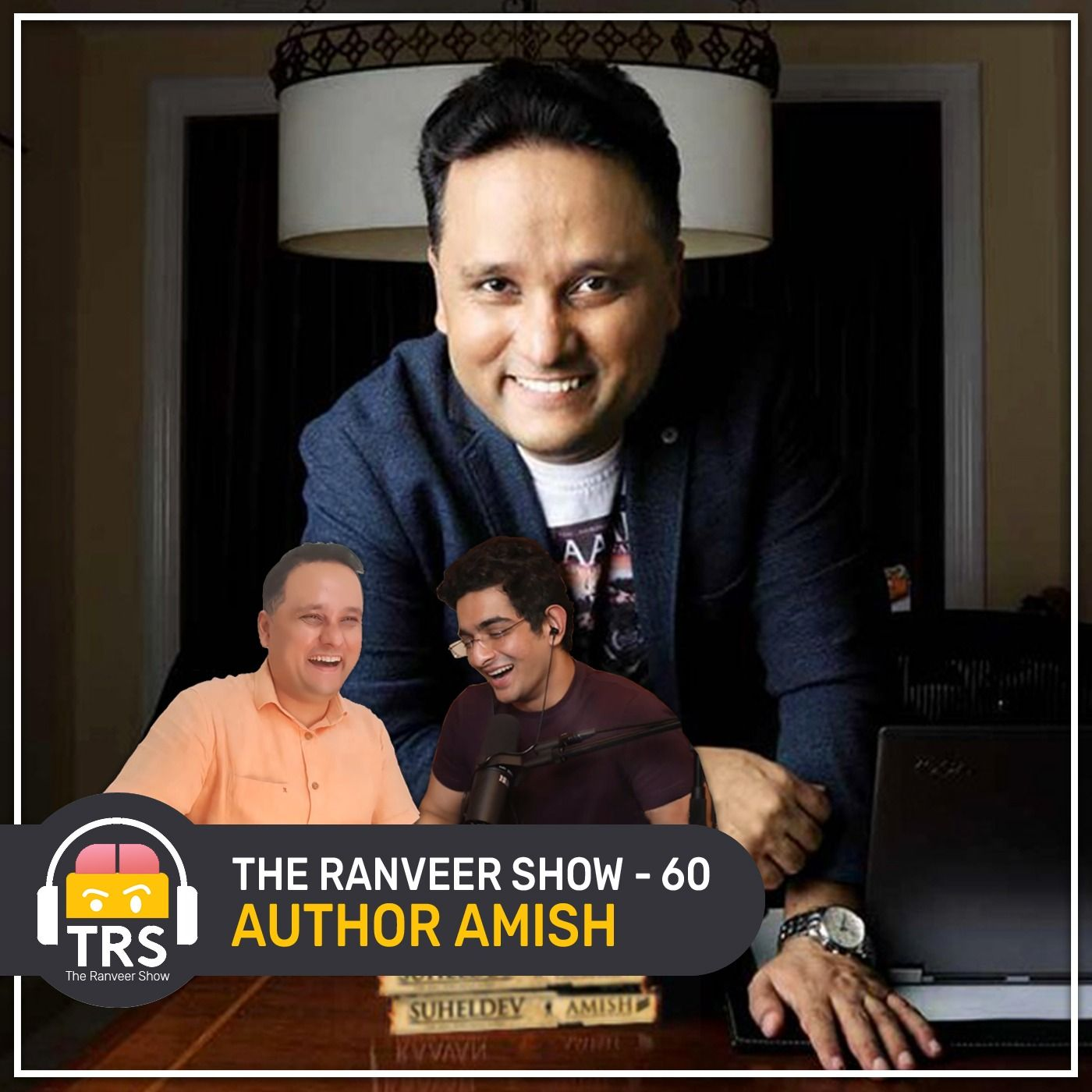 Author Amish On Ancient Indian Secrets, Mythology & Creativity | The Ranveer Show 60