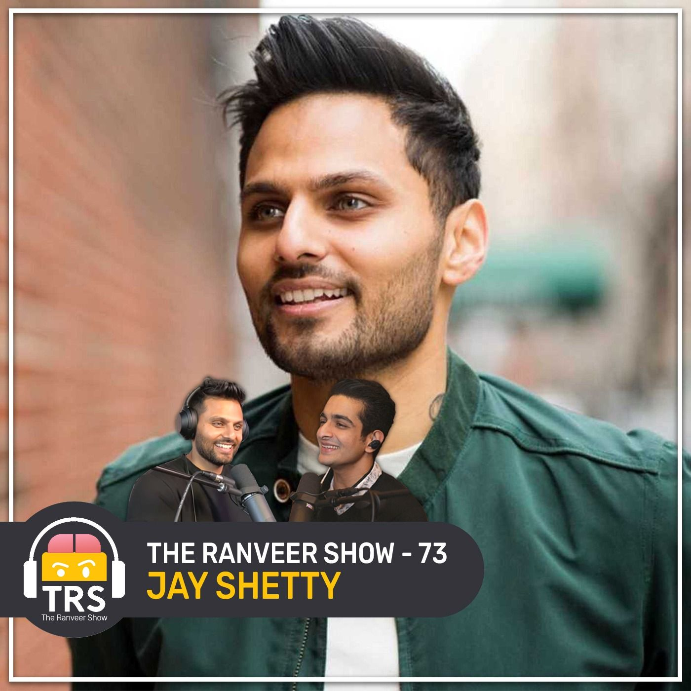 Jay Shetty On How To Think Like A Monk & Live Like A Superstar | The Ranveer Show 73