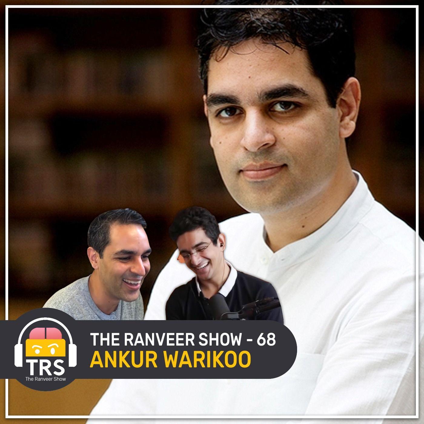 Ankur Warikoo on Aliens, Souls, Life & Time Travel   The Ranveer Show 68