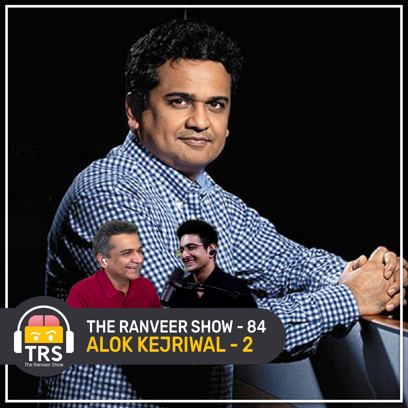 """How Meditation Built My Billionaire Career"" - Alok Kejriwal's Spiritual Story | The Ranveer Show 84"