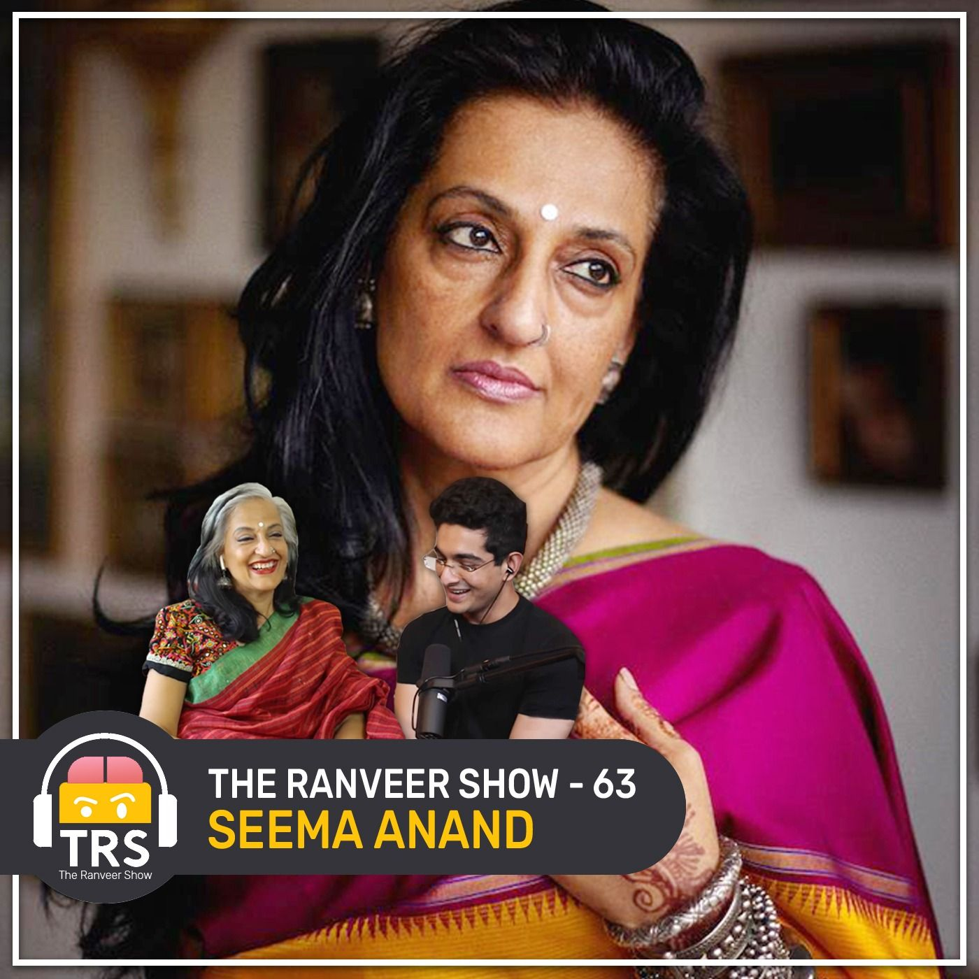 Kamasutra, Sex & Romance Secrets with Seema Anand | The Ranveer Show 63