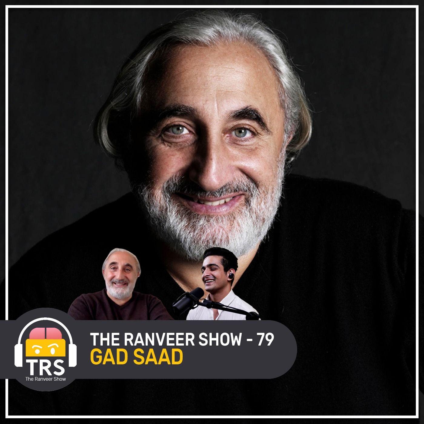 Gad Saad On Sex, Mind-Numbing Psychology Facts & Relationships | The Ranveer Show 79